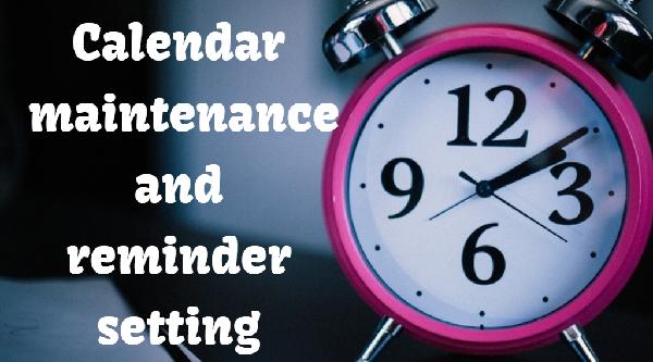calendar-maintenance-and-reminder-setting