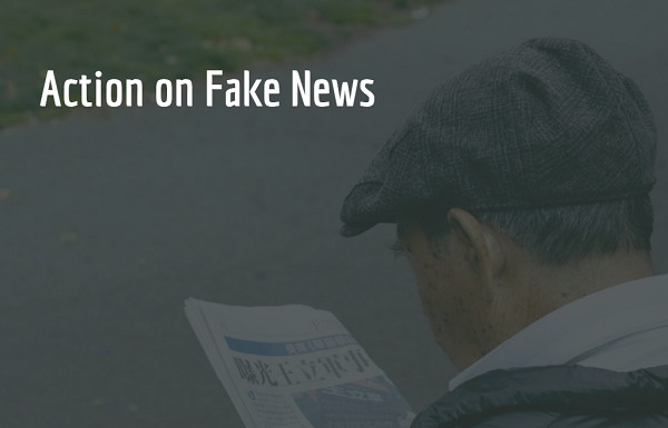 Action on Fake News